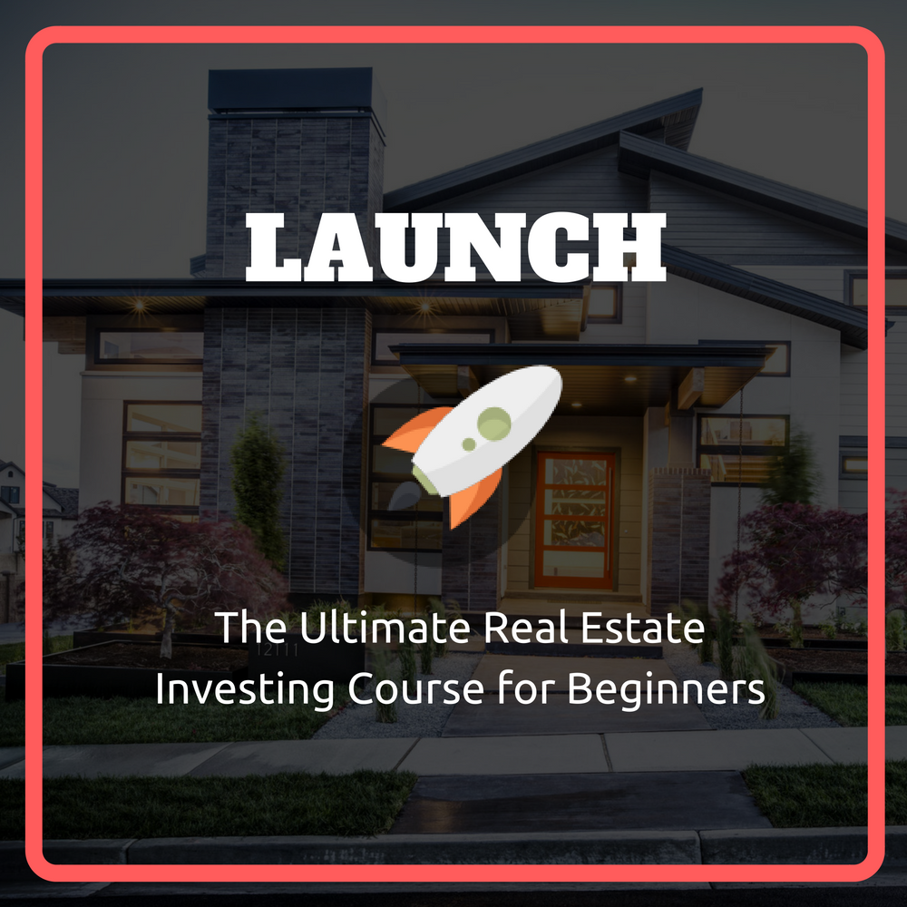 Launch - Real Estate Investing for Beginners - Under 30 Wealth